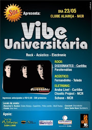 23/05/2009 VIBE UNIVERSITARIA - DISSONANTES(CRTBA) PARAFERNÁLIAS(CVEL)