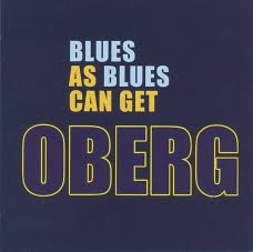Oberg - Blues as Blues Can Get (2009)