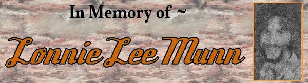 In Memory of Lonnie Lee Munn