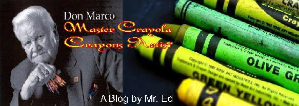 Don Marco ~ Master Crayola Crayons Artist
