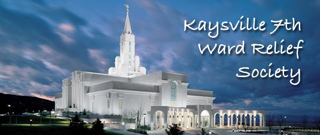 Kaysville 7th Ward Relief Society