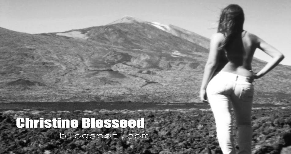 - Christine Blessed -
