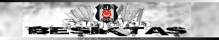 1903'ten beri Beşiktaş