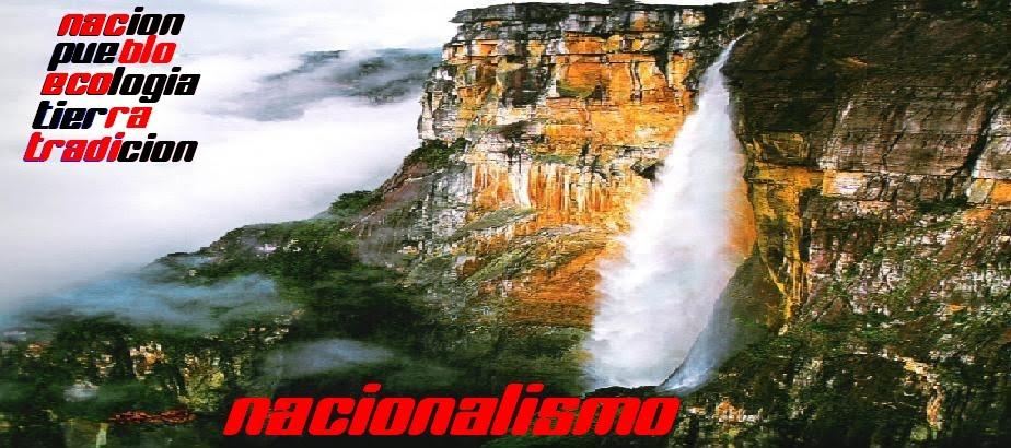 Site Nacionalista de Venezuela- Por un Nacionalismo Social Y Cultural