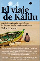 EL VIAJE DE KALILU Cuando llegar al paraíso es un infierno De Gambia a España17345 Km en 18 meses