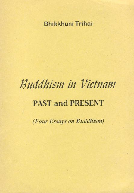 destination saigon books about viet se buddhism buddhism in vietnam past and present by bhikkhuni tri hai this book was presented to me back in the 90s by the author herself