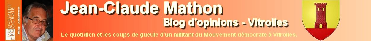 Jean-Claude Mathon - Blog d'opinions - Vitrolles