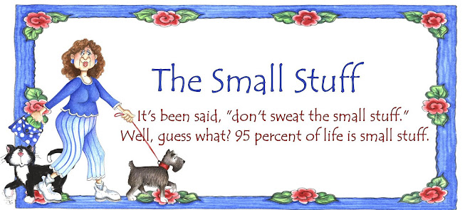 The Small Stuff