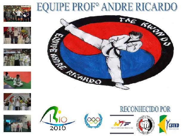 Equipe Professor  André Ricardo TAEKWONDO: The Ultimate Art of Fighting!