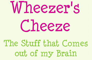 Wheezer's Cheeze