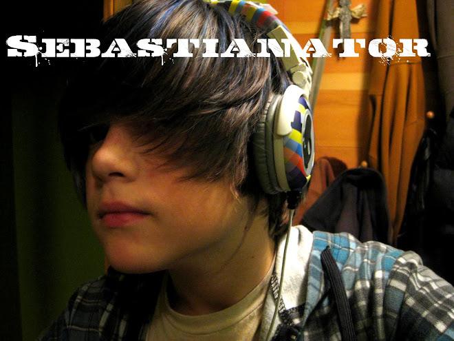 Sebastianator
