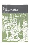 Alicia en Pall Mall <br>(Casa del Traductor-Centro Hispánico de Traducción Literaria, 1998)