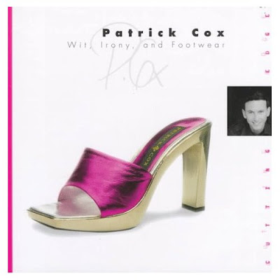Patrick Cox: Wit, Irony, and Footwear