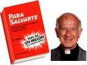 Libro - Para Salvarte del Padre Jorge Loring, SJ