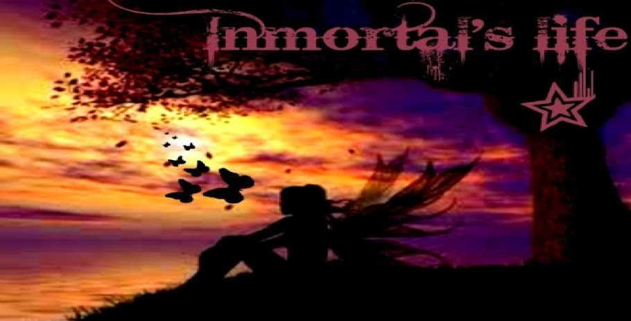 Immortal's life