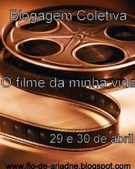 """Blogagem Coletiva """" O Filme da Minha Vida"""""""
