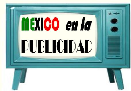 México en la publicidad.