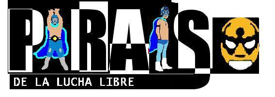 Paraiso de la Lucha Libre
