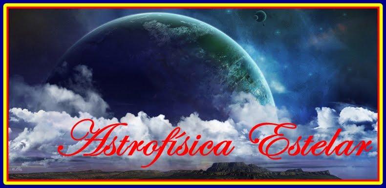 ASTROFISICA ESTELAR