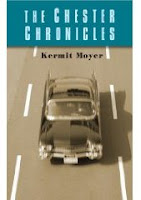 The Chester Chronicles, by Kermit Moyer