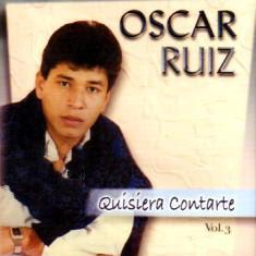 Oscar Ruiz - Quisiera Contarte Vol 3 Oscar2