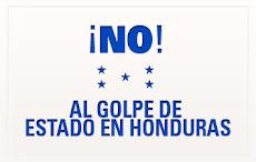 No al golpe de Estado en Honduras