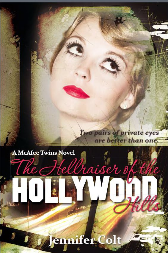The Hellraiser of the Hollywood Hills: A McAfee Twins Mystery