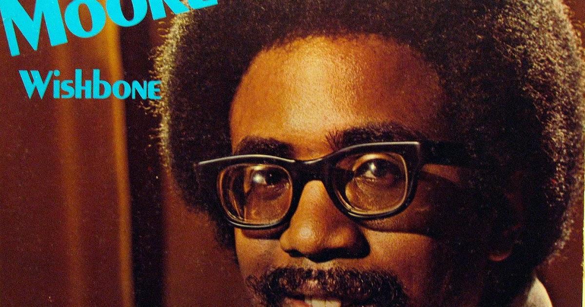 Reggie Moore - Wishbone