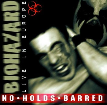 Biohazard - No Holds Barred: Live In Europe [1997]