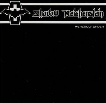 Shadow Reichenstein - Werewolf Order [2005]