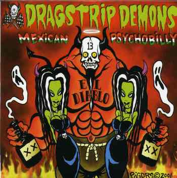 Dragstrip Demons - Mexican Psychobilly [2005]