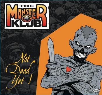 Monster Klub - Not Dead Yet! [2008]