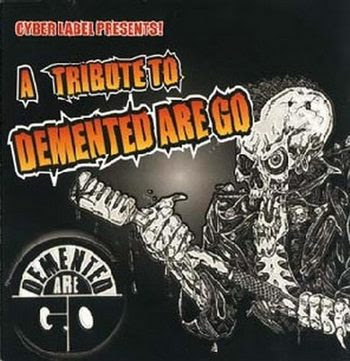 «VA» A Tribute To Demented Are Go [2002]