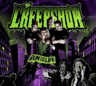The Creepshow - Run For Your Life [2008]