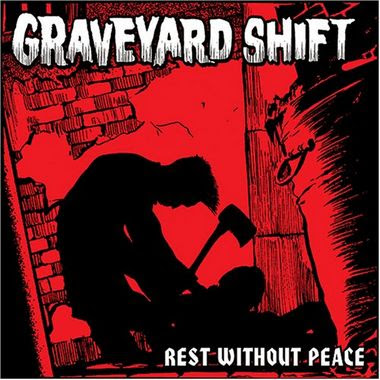 Graveyard Shift - Rest Without Peace [2005]