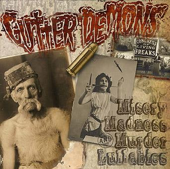 Gutter Demons - Misery Madness And Murder Lullabies [2008]