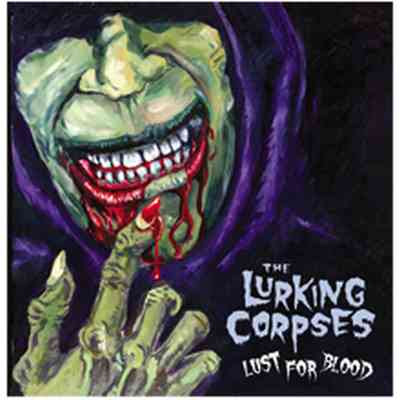 The Lurking Corpses - Lust For Blood [2006]