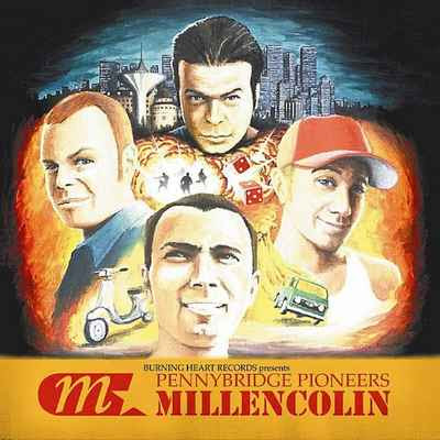 Millencolin - Pennybridge Pioneers [2000]