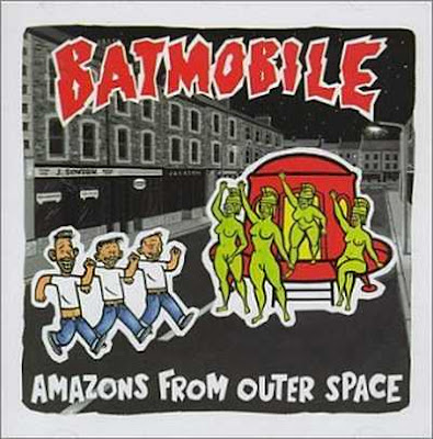 Batmobile - Amazons From Outer Space [1989]