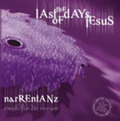 The Last Days Of Jesus - Narrentanz [1999]