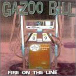 Gazoo Bill - Fire On The Line [2000]