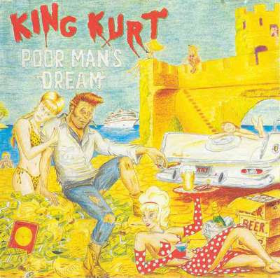 King Kurt - Poor Man's Dream [1995]
