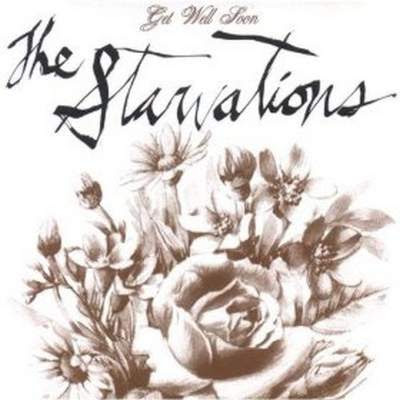 The Starvations - Get Well Soon [2007]