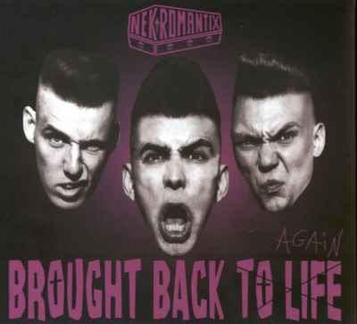 Nekromantix - Brought Back To Life Again [2005]