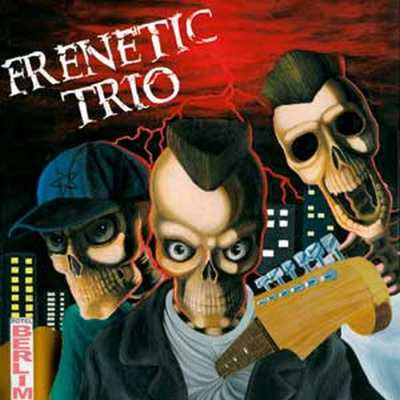 Frenetic Trio - Frenetic Trio [2005]