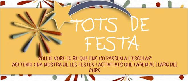 TOTS DE FESTA