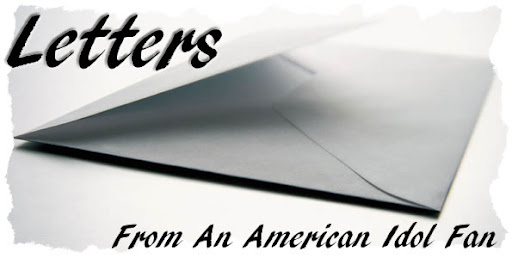 Letters From an American Idol Fan