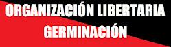 Organización Libertaria Germinación