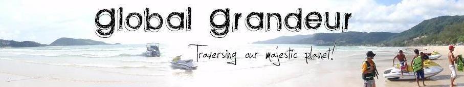 Global Grandeur