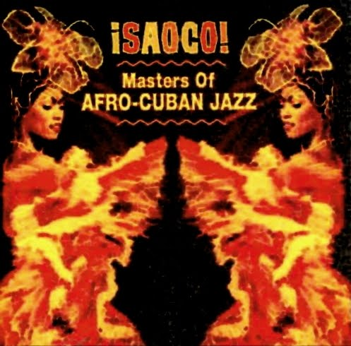 ВЎSaoco! ~ Masters Of Afro-Cuban Jazz - Various on Rhino 2001